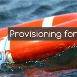 Provisioning for Safety